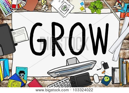 Grow Improvement Process Increase Aspiration Concept