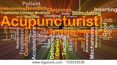 Background concept wordcloud illustration of acupuncturist glowing light