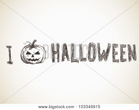 I Love Halloween Sketch, Hand drawn illustration