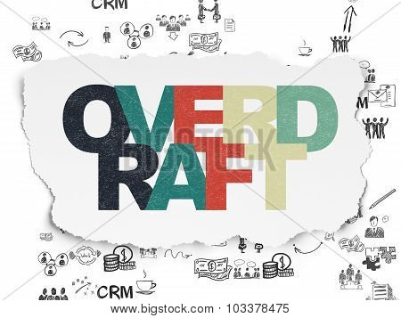 Business concept: Overdraft on Torn Paper background