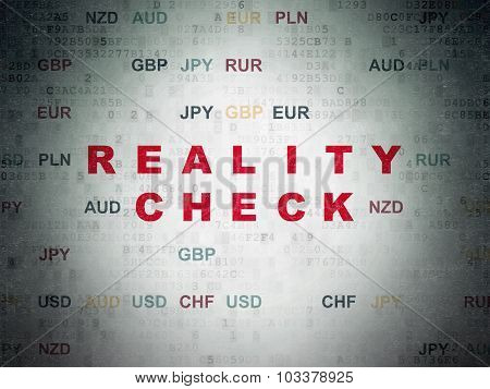 Business concept: Reality Check on Digital Paper background