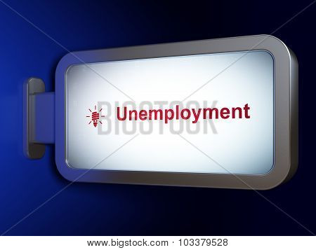 Business concept: Unemployment and Energy Saving Lamp on billboard background