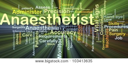 Background concept wordcloud illustration of anaesthetist glowing light