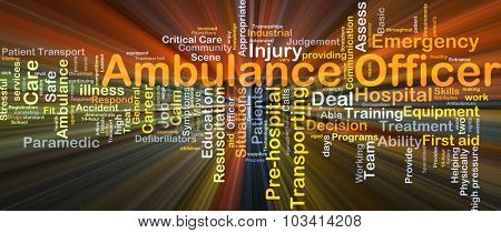 Background concept wordcloud illustration of ambulance officer glowing light