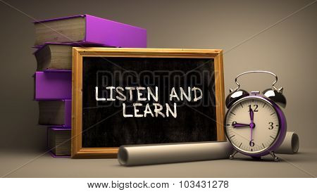 Listen and Learn - Hand Drawn on Chalkboard.