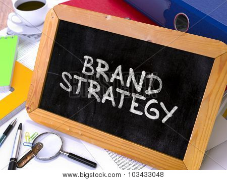Brand Strategy - Chalkboard with Hand Drawn Text.