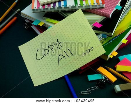 Somebody Left The Message On Your Working Desk; Copy All