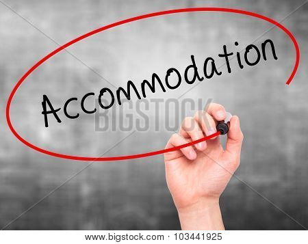 Man Hand writing Accommodation with black marker on visual screen