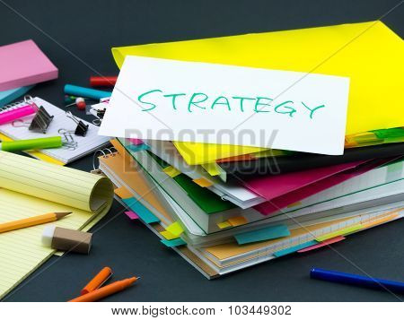 The Pile Of Business Documents; Strategy