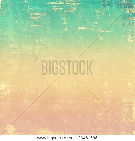 Old texture - perfect background with space for your text or image. With different color patterns: yellow (beige); pink; green; cyan