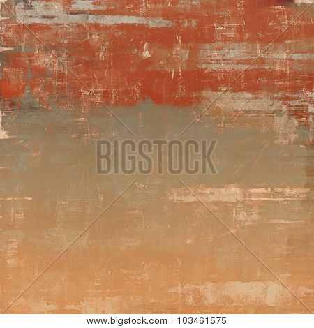Art grunge vintage textured background. With different color patterns: yellow (beige); brown; gray; red (orange)