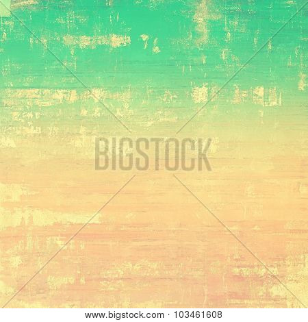 Old texture - perfect background with space for your text or image. With different color patterns: yellow (beige); brown; pink; green