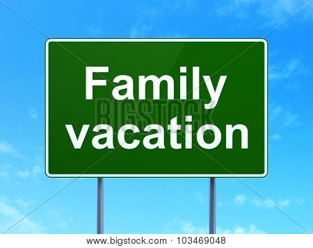 Tourism concept: Family Vacation on road sign background