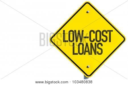 Low-Cost Loans sign isolated on white background