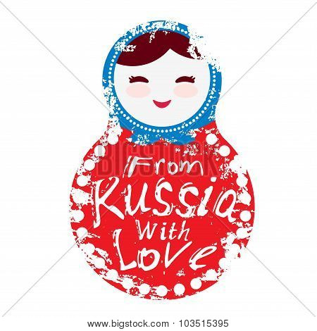 from Russia with love - Russian dolls matryoshka on white background, red and blue colors. Vector