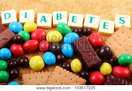 A Lot Of Sweets, Brown Sugar And Word Diabetes, Unhealthy Food