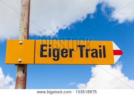Sign Post Showing The Eiger Trail