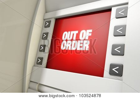 Atm Screen Out Of Order