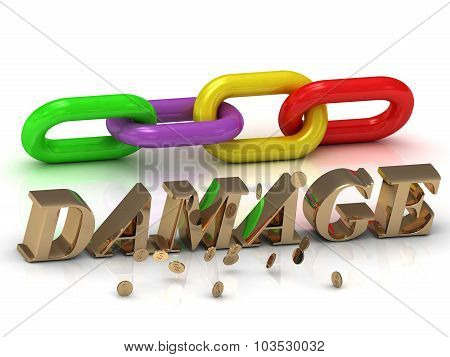 Damage- Inscription Of Bright Letters And Color Chain