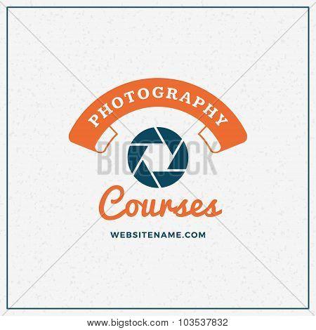 Photography Logo Design Template. Retro Vector Badge. Photography Courses