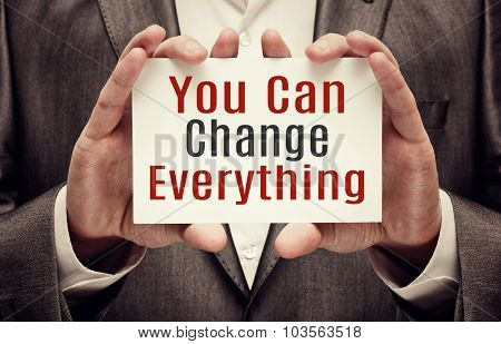 You Can Change Everything