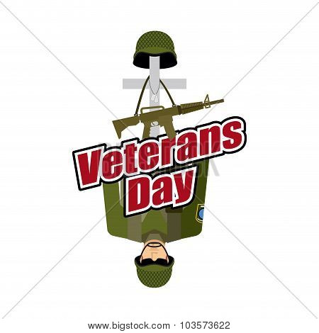 Veterans Day. Us Army Soldier And War Heros Grave. Cross And Soldiers Helmet. Illustration For Patri