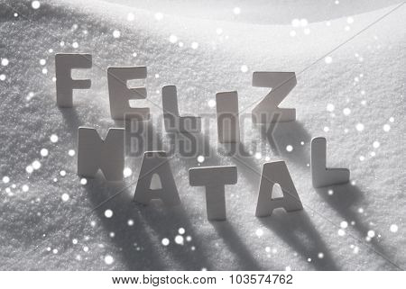Word Feliz Natal Mean Merry Christmas On Snow, Snowflakes