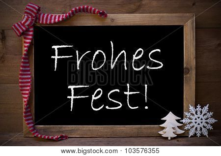 Chalkboard With Decoration Frohes Fest Means Merry Christmas