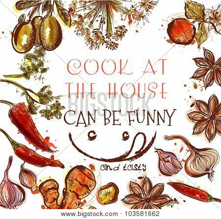 Cooking Background Or Poster With Different Spices And Herbs Cook At The House Can Be Funny And Tast
