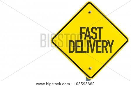 Fast Delivery sign isolated on white background