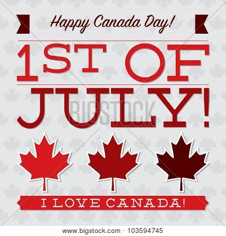 Flat Typographic Canada Day Card In Vector Format.