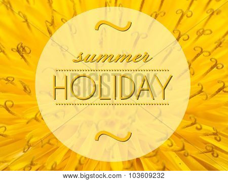 Summer Holiday With Flower Macro Background