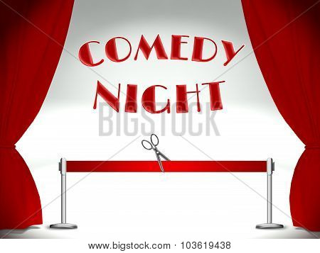 Comedy Night, Red Ribbon And Scissors