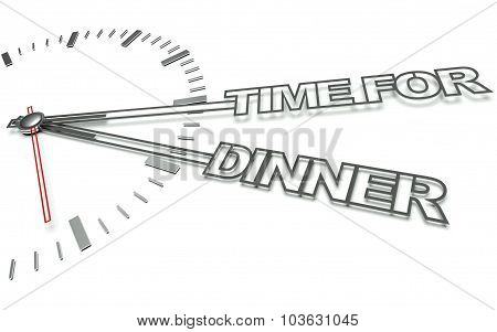 Clock With Words Time For Dinner, Concept Of Eat