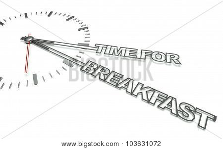 Clock With Words Time For Breakfast, Concept Of Eat