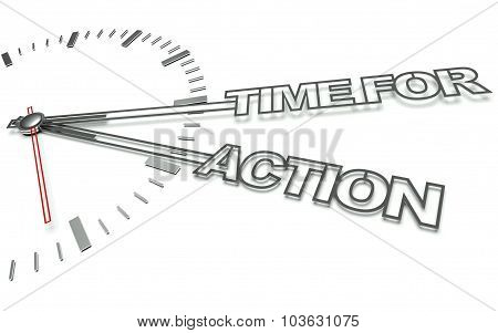Clock With Words Time For Action, Concept Of Business