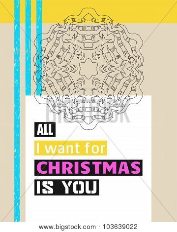 All I Want For Christmas Is You. Christmas Greeting. Lettering