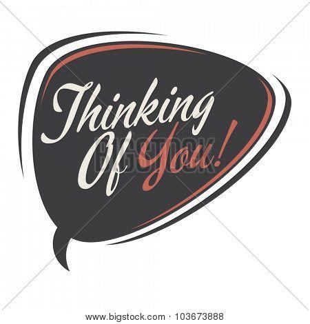 thinking of you retro speech bubble