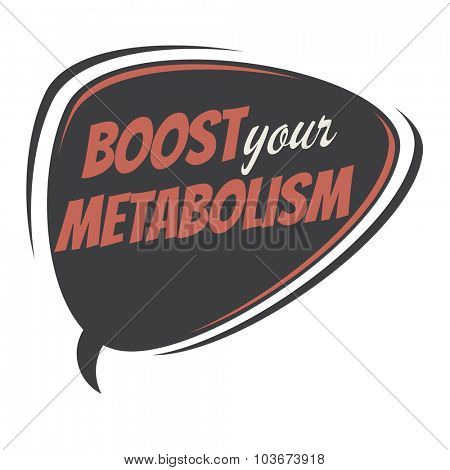 boost your metabolism retro speech bubble