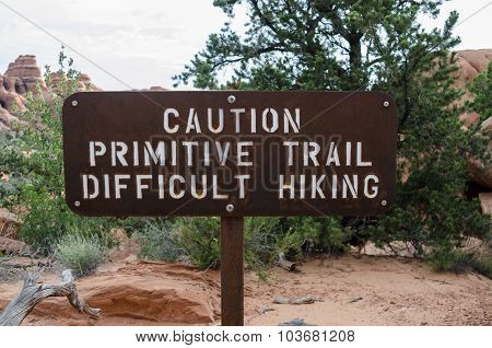 Caution Primitive Trail
