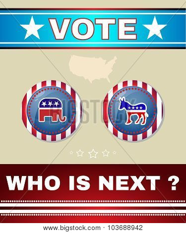 Who Is Next President Banner
