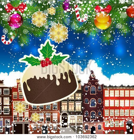 Christmas pudding on the background of snow-covered streets. Green branches of Christmas trees decorated with Christmas balls and sweets. Christmas background.