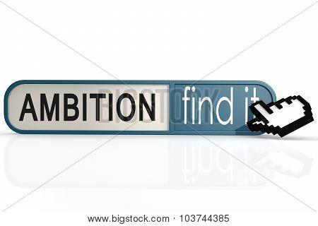 Ambition Word On The Blue Find It Banner
