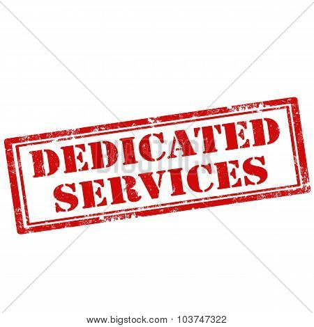 Dedicated Services
