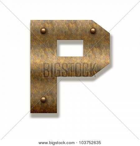 Rusty Metal Letter P. Alphabet Isolated On White Background