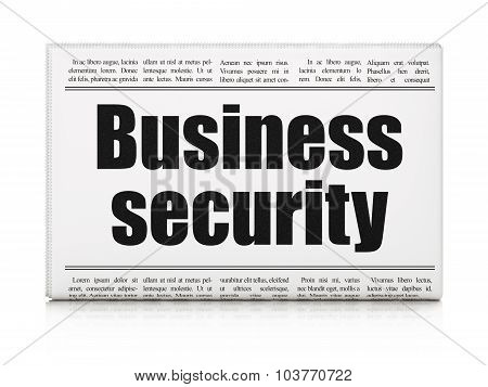 Privacy concept: newspaper headline Business Security