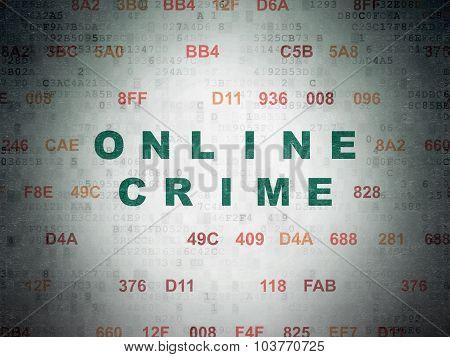 Protection concept: Online Crime on Digital Paper background