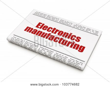 Industry concept: newspaper headline Electronics Manufacturing