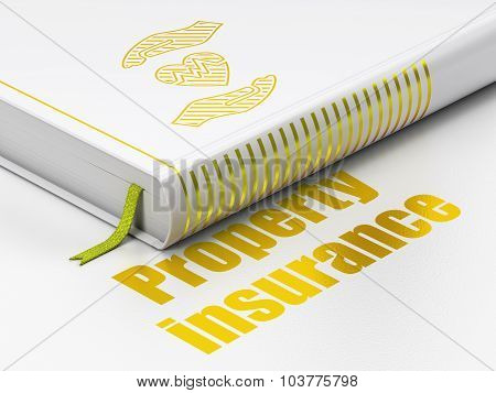 Insurance concept: book Heart And Palm, Property Insurance on white background