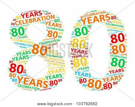Colorful word cloud for celebrating a 80 year birthday or anniversary